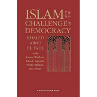 Islam and the Challenge of Democracy (BOK)