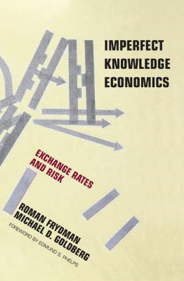 Imperfect Knowledge Economics: Exchange Rates and Risk (BOK)
