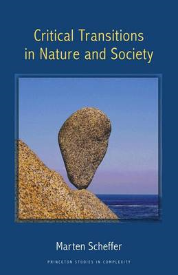 Critical Transitions in Nature and Society (BOK)