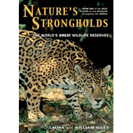 Nature's Strongholds: The World's Great Wildlife Reserves (BOK)