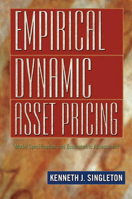 Empirical Dynamic Asset Pricing: Model Specification and Econometric Assessment (BOK)