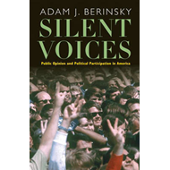 Silent Voices: Public Opinion and Political Participation in America (BOK)