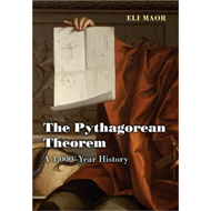 The Pythagorean Theorem: A 4,000-year History (BOK)