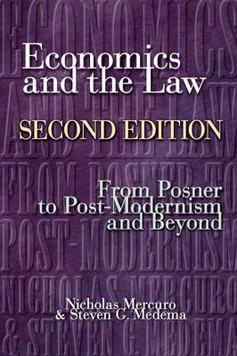 Economics and the Law: From Posner to Postmodernism and Beyond (BOK)