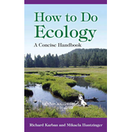 How to Do Ecology: A Concise Handbook (BOK)