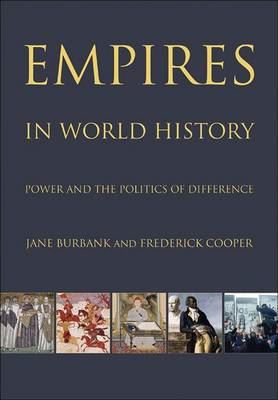 Empires in World History: Power and the Politics of Difference (BOK)