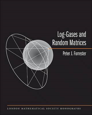 Log-Gases and Random Matrices (BOK)