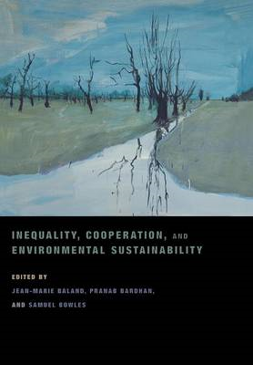 Inequality, Cooperation, and Environmental Sustainability (BOK)