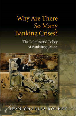 Why Are There So Many Banking Crises? (BOK)