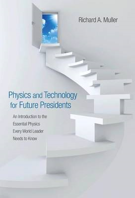 Physics and Technology for Future Presidents (BOK)