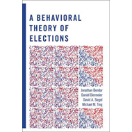 Behavioral Theory of Elections (BOK)