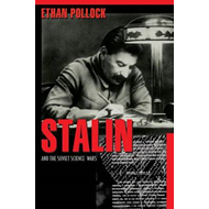 Stalin and the Soviet Science Wars (BOK)