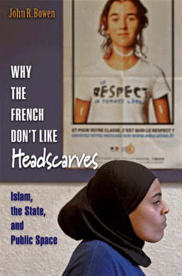 Why the French Don't Like Headscarves (BOK)