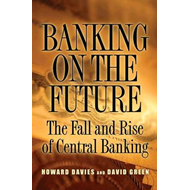 Banking on the Future: The Fall and Rise of Central Banking (BOK)