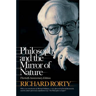Philosophy and the Mirror of Nature (BOK)