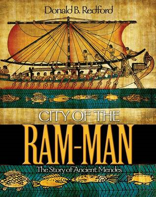 City of the Ram-Man: The Story of Ancient Mendes (BOK)