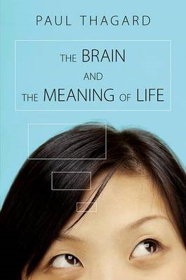 The Brain and the Meaning of Life (BOK)