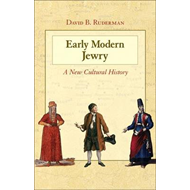 Early Modern Jewry: A New Cultural History (BOK)