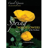 Spring Wildflowers of the Northeast: A Natural History (BOK)
