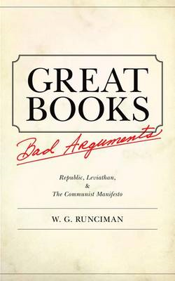 Great Books, Bad Arguments: Republic, Leviathan, and the Communist Manifesto (BOK)