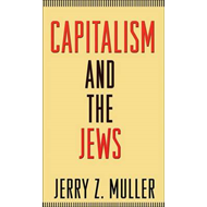 Capitalism and the Jews (BOK)