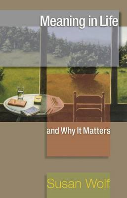 Meaning in Life and Why it Matters (BOK)