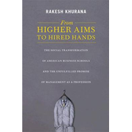 From Higher Aims to Hired Hands (BOK)