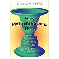 How Mathematicians Think (BOK)