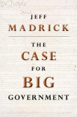 The Case for Big Government (BOK)