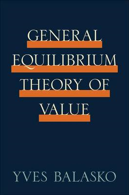 General Equilibrium Theory of Value (BOK)