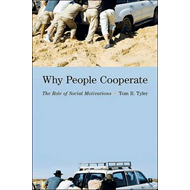 Why People Cooperate: The Role of Social Motivations (BOK)