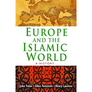 Europe and the Islamic World (BOK)
