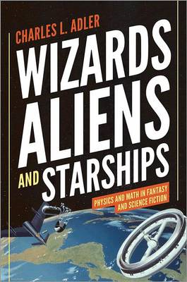Wizards, Aliens, and Starships (BOK)