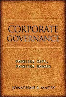 Corporate Governance: Promises Kept, Promises Broken (BOK)