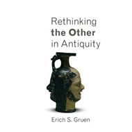 Rethinking the Other in Antiquity (BOK)