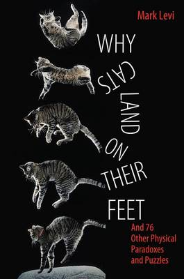 Why Cats Land on Their Feet (BOK)
