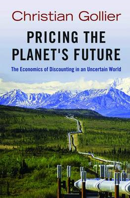 Pricing the Planet's Future (BOK)