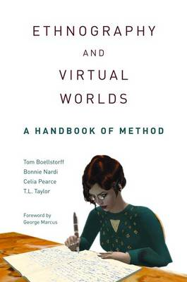 Ethnography and Virtual Worlds: A Handbook of Method (BOK)