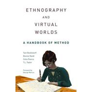 Ethnography and Virtual Worlds (BOK)