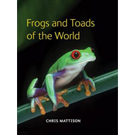 Frogs and Toads of the World (BOK)