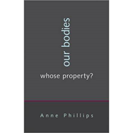 Our Bodies, Whose Property? (BOK)