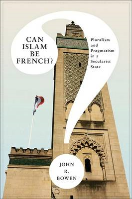 Can Islam Be French? (BOK)