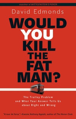 Would You Kill the Fat Man? (BOK)