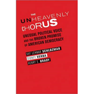The Unheavenly Chorus: Unequal Political Voice and the Broken Promise of American Democracy (BOK)