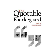 Quotable Kierkegaard (BOK)