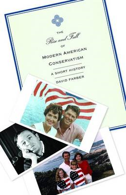 Rise and Fall of Modern American Conservatism (BOK)