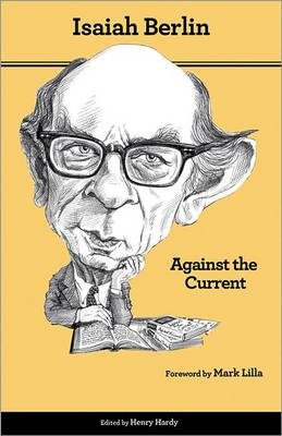 Against the Current: Essays in the History of Ideas (BOK)