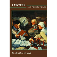 Lawyers and Fidelity to Law (BOK)
