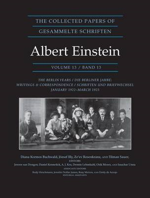 The Collected Papers of Albert Einstein: v. 13: Berlin Years: Writings & Correspondence, January 192 (BOK)
