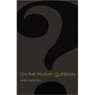 On the Muslim Question (BOK)